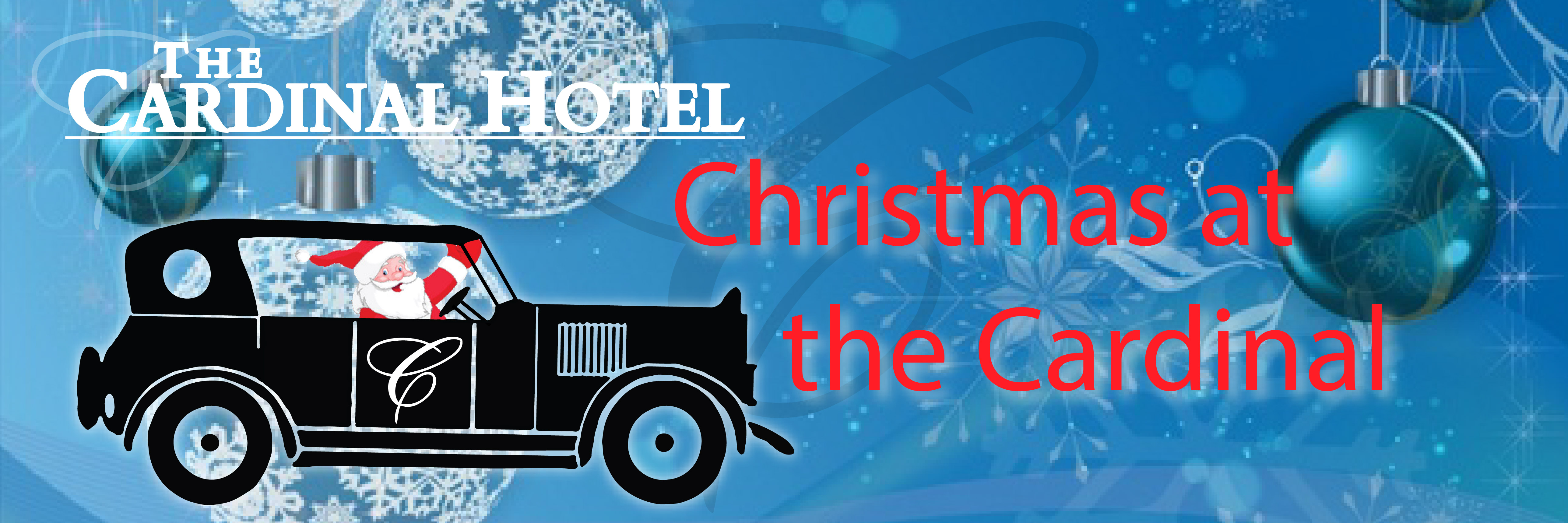 "Blue holiday ornament background with a vintage car being driven by an image of Santa and text displaying the words ""Christmas at the Cardinal"""